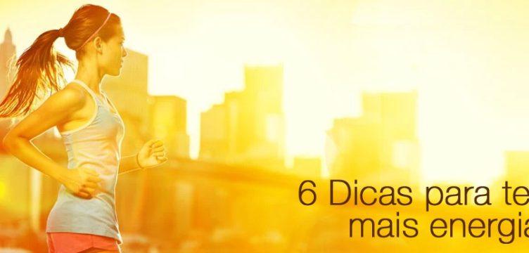 6 dicas para ter mais energia