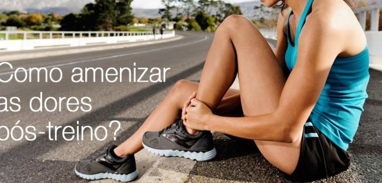 Como amenizar as dores pós-treino?